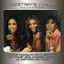 DESTINY'S CHILD-THIS IS THE REMIX CD-NEW-13 MEGA-HITS-NASTY GIRL-HEARD A WORD