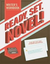 Ready, Set, Novel!: A Writer's Workbook (Paperback or Softback)