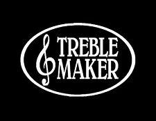 "TREBLE MAKER MUSIC VINYL DECAL 4X7"" WHITE MUSICIAN GUITAR PIANO BAND WOODWINDS"