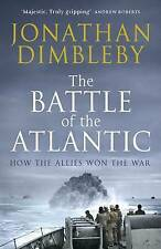 THE BATTLE OF THE ATLANTIC.....BY  JONATHAN DIMBLEBY