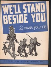 We'll Stand Beside You 1942 WWII Sheet Music