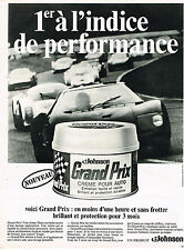PUBLICITE ADVERTISING 045  1969  JOHNSON creme pour auto GRAND PRIX