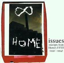 Issues: Excerpts From Home's I-VIII - 1991-1994 - BRAND NEW AND SEALED  CD