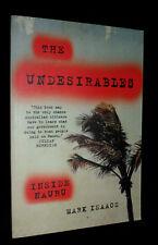 The UNDESIRABLES: Inside Nauru / Mark Isaacs | L/New PB, 2014