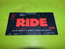 RIDE - BORDEAUX 1990 !!! TICKET CONCERT!!!!TICKET STUB !!!!!!!!!!!
