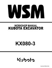 KUBOTA EXCAVATOR KX080-3 WORKSHOP SERVICE MANUAL REPRINTED 2006