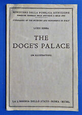 Doge's Palace: Itineraries of the Museums & Monuments in Italy. Luigi Serra 1950