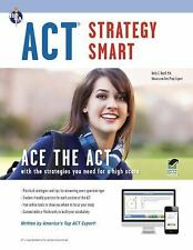 ACT Strategy Smart Book + Online (SAT PSAT ACT (College Admission) Prep) Roell