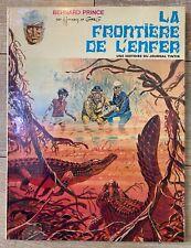 """BERNARD PRINCE HERMANN """" LA FRONTIERE DE l'ENFER """" EO IMP DESSAIN 1970 TTBE"""