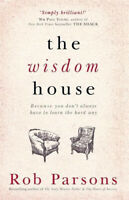 The Wisdom House -Rob Parsons Religion Book Aus Stock
