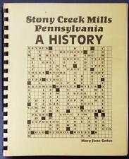 STONY CREEK MILLS PA ILLUSTRATED LOCAL HISTORY BOOK MANY PHOTOS BERKS COUNTY