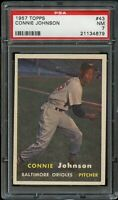 1957 Topps BB Card # 43 Connie Johnson Baltimore Orioles PSA NM 7 !!