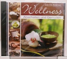 Wellness + CD + Sanfte Klänge + Einfach mal Abschalten und Genießen + Entspannen