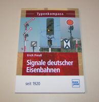 Typenkompass   Signale deutscher Eisenbahnen seit 1920   Erich Preuß