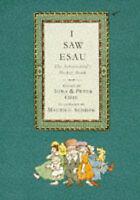 I SAW ESAU the schoolchild's pocket book, IONA & PETER OPIE.