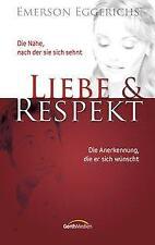 Liebe und Respekt - Emerson Eggerichs - 9783865914927 PORTOFREI