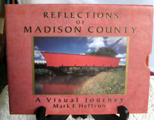 Reflections of Madison County A Visual Journey by Mark F. Heffron 1994 Hardcover