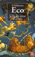 UMBERTO ECO L'ILE DU JOUR D'AVANT../LE LIVRE DE POCHE historique