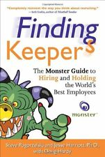 Finding Keepers: The Monster Guide to Hiring and H