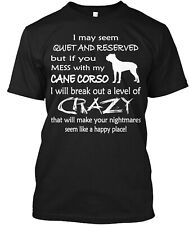 Mess With My Cane Corso Classic T-Shirt - 100% Cotton By Martin Gricar