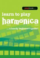 Playbook Learn to Play Harmonica Book NEW 014043457