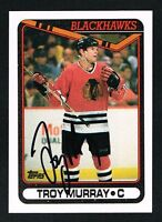 Troy Murray #160 signed autograph auto 1990-91 Topps Hockey Trading Card
