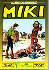 edizioni Dardo-Europa  Il mitico ranger  MIKI a colori    OTTIMO+++   n. 4