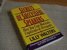 Secrets of Successful Speakers : How You Can Motivate, Captivate and Persuade...