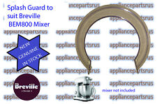 Breville BEM410 BEM800 Mixer Splash Guard Part BEM800/200 - NEW - GENUINE