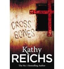 KATHY REICHS ____ CROSS BONES ____ BRAND NEW  ____ FREEPOST UK