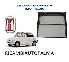 CAPPOTTA CAPPOTTINA FIAT 500 DAL 1965 F R L COMPLETA DI TELAIO TELO E STRUTTURA