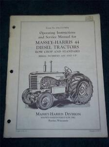 Massey-Harris Operating/Service Manual 44 Diesel Tractors~Row Crop & Standard