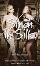 Sindi in Silk by Yolanda Celbridge (Paperback, 2007)