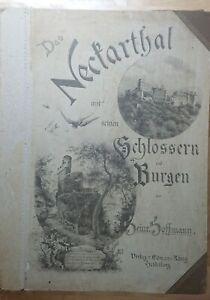 Rar! Das Neckartal mit seinen Schlössern und Burgen um 1895 Heinrich Hoffmann