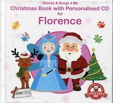 CHRISTMAS BOOK WITH PERSONALISED CD FOR FLORENCE - STORIES & SONGS 4 ME