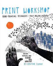 Print Workshop, Very Good Condition Book, Christine Schmidt, ISBN 9780307586544