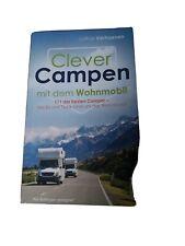 Clever Campen mit dem Wohnmobil: 111 der besten Cam... | Buch | Zustand sehr gut