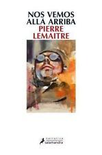 Nos vemos alla arriba (Spanish Edition), Pierre Lemaitre Book