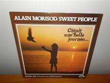 Alain Morisod / Sweet People . C'etait Une Belle Journée . Kosmos . Kasma LP