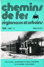 CHEMINS de FER RÉGIONAUX et URBAINS - N° 164 (1981 - 2) (CFRU - FACS) (Train)