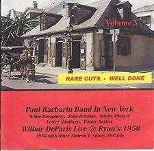 PAUL BARBARIN/WILBUR DE PARIS - RARE CUTS WELL DONE, VOL. 3 NEW CD
