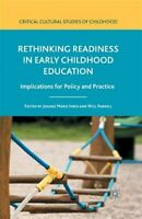 Rethinking Readiness in Early Childhood Education : Implications for Policy a...