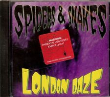 London Daze by Spiders & Snakes (CD, 1999, Sansei Records)