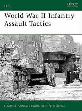 World War II Infantry Assault Tactics (Elite), Very Good Condition Book, Rottman