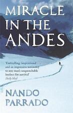 Miracle In The Andes, Nando Parrado, 0752881345, Very Good Book