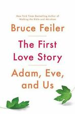The First Love Story : Adam, Eve and Us by Bruce Feiler AUDIOBOOK!!!!!!!!