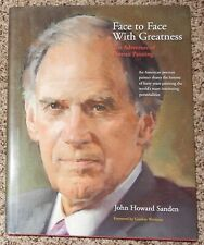 John Howard Sanden - Face to Face with Greatness: The Adventure of Portrait Pain