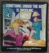 Calvin and Hobbes Collection Something Under The Bed is Drooling