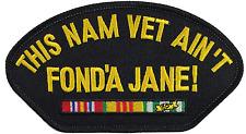 This Nam Vet Ain't Fonda Jane Patch Jane Fonda Vietnam Patch
