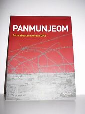 Panmunjom: Facts About the Korean DMZ by Wayne A. Kirkbride (Paperback, 2011)